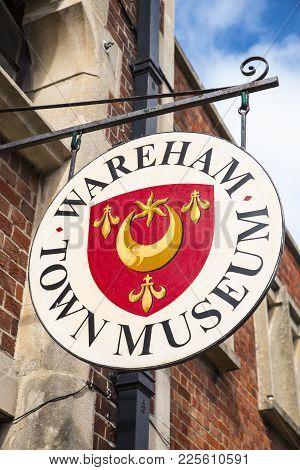 Wareham, Uk - August 16th 2017: A Sign Outside The Entrance To The Wareham Town Museum In The Beauti