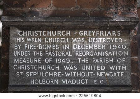 London, Uk - August 11th 2017: A Plaque At The Historic Christchurch Greyfriars In The City Of Londo