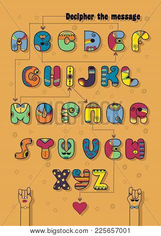 Artistic Alphabet With Encrypted Romantic Message Be Mine. Cartoon Disco Letters With Bright Decor.