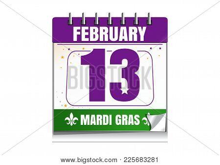 Mardi Gras Calendar 2017. Holiday Date In Calendar. 13th Of February. Mardi Gras Also Called Shrove