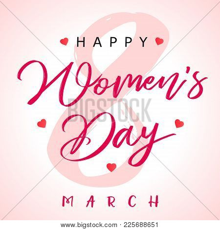 8 March сalligraphy Happy Womens Day Banner. Women`s Day Greeting Card Template With Typography Text