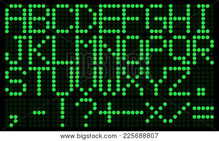 Green Electronic Digital English Alphabet. Punctuation And Mathematical Signs. Digital Scoreboard Mo