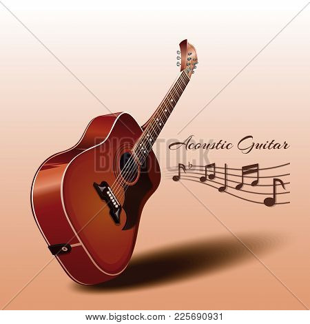 Wooden Acoustic Guitar And Music Notes. Musical Instrument. Music Concept Design. Realistic Vector I