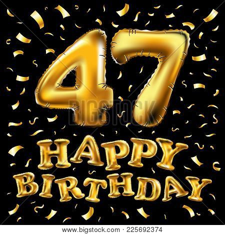 47Th Birthday Celebration With Gold Balloons And Colorful Confetti Glitters. 3D Illustration Design