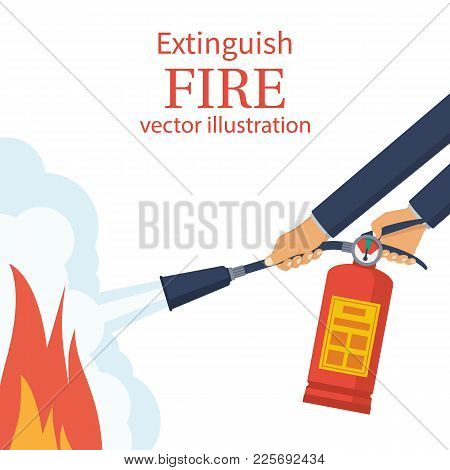 Extinguish Fire. Fireman Hold In Hand Fire Extinguisher. Vector Illustration Flat Design. Isolated O