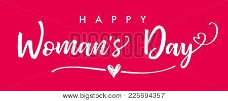 Happy Womans Day March 8 Elegant Lettering Pink Banner. Women`s Day Greeting Card Template With Typo
