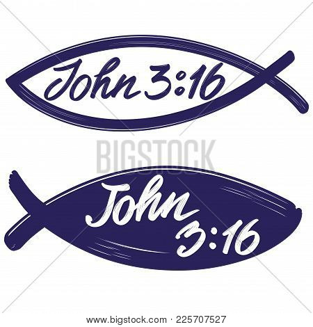 John 3:16 The Quote On The Background Of The Fish, Calligraphic Text Symbol Of Christianity Hand Dra