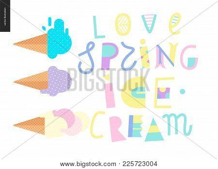 Love Spring Ice Cream Lettering And Three Ice Cream Waffle Cones