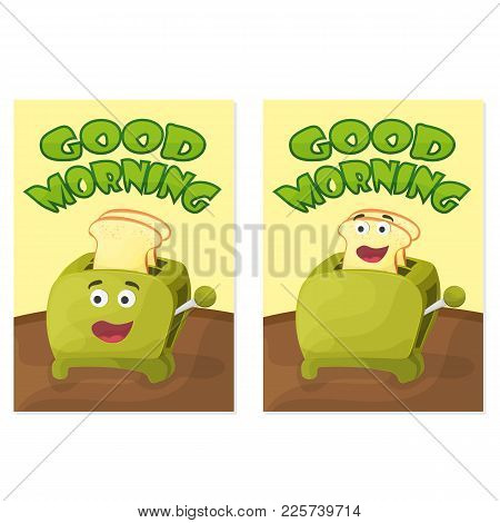 Toaster With Bread Slices. Good Morning Poster. Hand Drawn Vector Stock Illustration.
