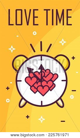Love Time Poster With Alarm Clock And Hearts On Yellow Background. Thin Line Flat Design. Vector Ban