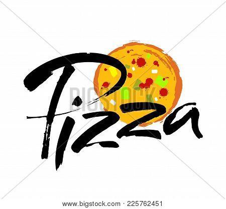 Pizza Hand-lettering Calligraphy. Pizza Hand Drawn Vector Illustration. Modern Brush Ink. Isolated O