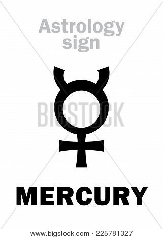Astrology Alphabet: Mercury, Classic Mental Minor Planet. Hieroglyphics Character Sign (single Symbo