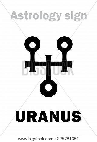 Astrology Alphabet: Uranus, Higher Global Planet. Hieroglyphics Character Sign (modern Symbol).