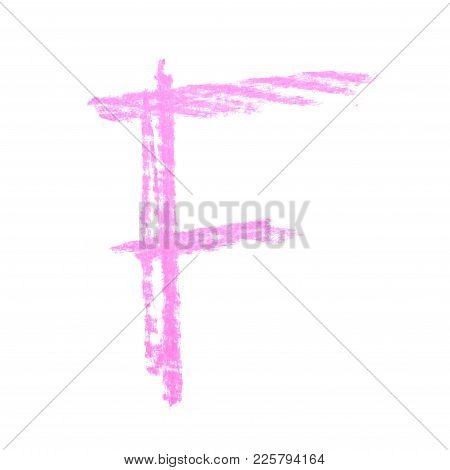 Single Hand Drawn With The Chalk F Letter Isolated Over The White Background