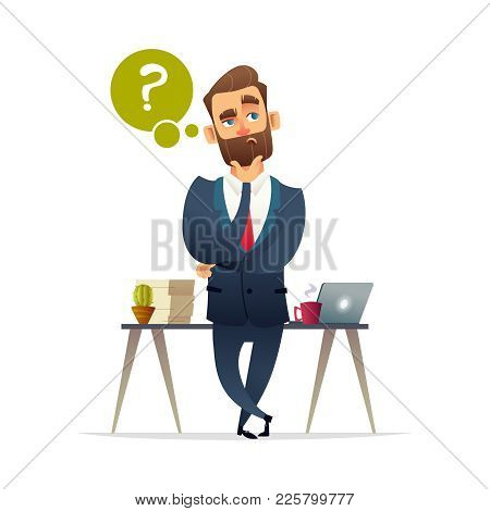 Businessman Thinking. Thinking Man Surrounded By Question Marks And Idea. Vector Flat Cartoon Design