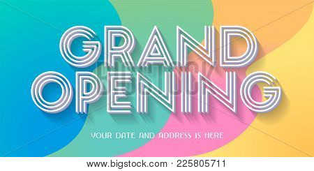 Grand Opening Vector Illustration, Background With Retro Style Colors Design. Template Banner For Op