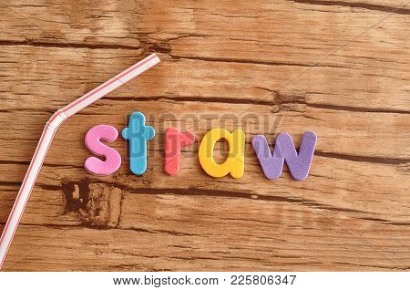 A Colorful Straw With The Word Straw