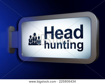 Business Concept: Head Hunting And Business Team On Advertising Billboard Background, 3d Rendering