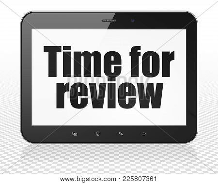 Time Concept: Tablet Pc Computer With Black Text Time For Review On Display, 3d Rendering