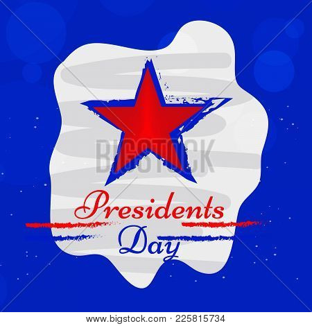 Illustration Of Star With Presidents Day Text On The Occasion Of Usa Presidents Day