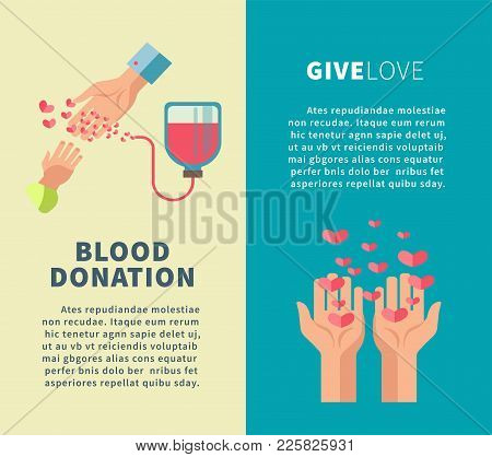 Blood Donation Or Give Love Social Donor Volunteering Action Posters Templates. Vector Flat Design O