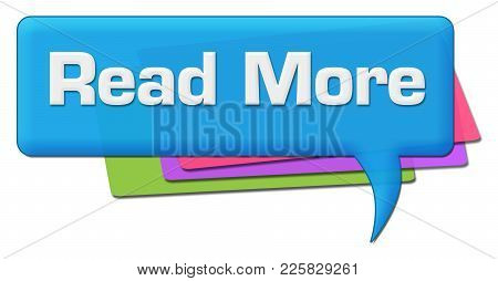 Read More Text Written Over Blue Colorful Comment Symbol.