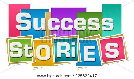 Success Stories Text Written Over Abstract Colorful Background.