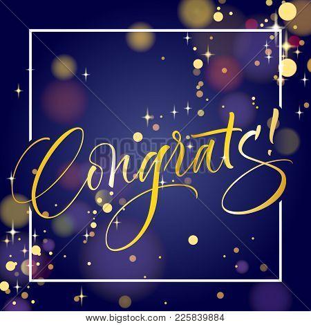 Congrats. Hand Lettered Invitation Design. Handwritten Modern Calligraphy, Brush Painted Letters. Ve