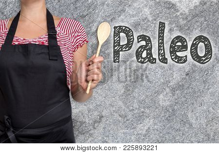 Paleo Concept Is Shown By Cook Picture