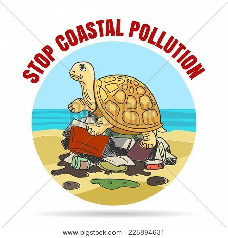 Stop Coastial Pollution Emblem In Cartoon Style. Sad Turtle On A Pile Of Garbage. Vector Illustratio