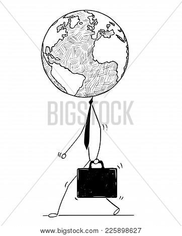 Cartoon Stick Man Drawing Conceptual Illustration Of Walking Businessman Or Politician With Earth Wo