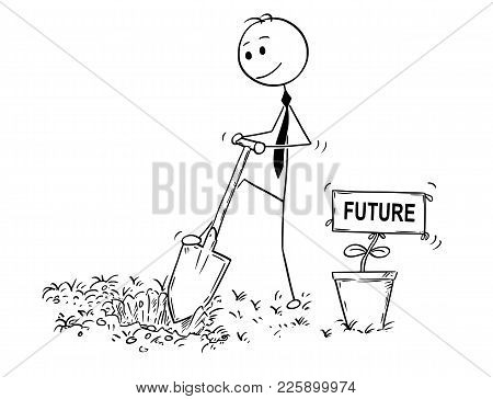 Cartoon Stick Man Drawing Conceptual Illustration Of Businessman Digging Hole To Plant A Tree With S