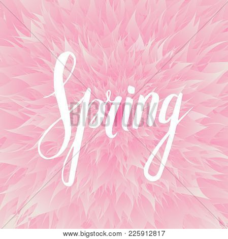 Spring Wording With Floral Elements.