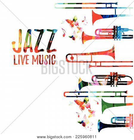 Jazz Music Colorful Background. Jazz Music Festival Poster. Word Jazz With Saxophone Isolated Vector