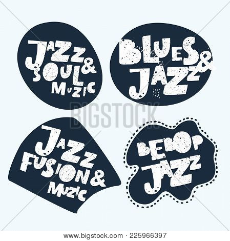 Jazz Typographic Vector Expression Illustration Background Stickers. Music Hand Drawn Lettering Comp