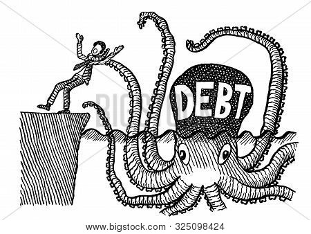 Freehand Pen Drawing Of Business Man Being Choked By One Arm Of A Giant Octopus Representing Debt. M