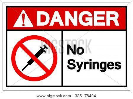 Danger No Syringes Symbol Sign ,vector Illustration, Isolate On White Background Label .eps10