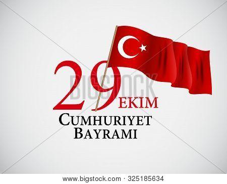 29 Ekim Cumhuriyet Bayraminiz. Translation 29 October Republic Day Turkey.  Illustration