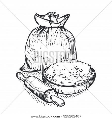 Bag Of Burlap With Bowl Of Flour And Rolling Pin Isolated On White Background. Hand Draw Vector Illu