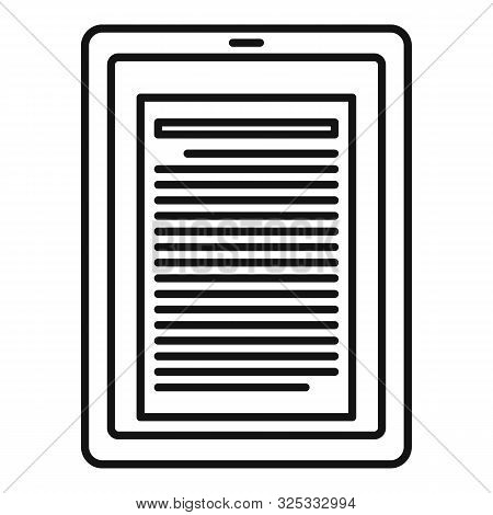 Reader Tablet Icon. Outline Reader Tablet Vector Icon For Web Design Isolated On White Background