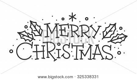 Merry Christmas Hand Drawn Lettering Banner. Typography Emblem. Text Calligraphy Inscription Card De