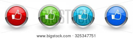 Like silver metallic glossy icons, set of modern design buttons for web, internet and mobile applications in four colors options isolated on white background