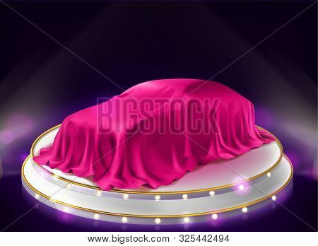 Car Presentation, Auto Covered With Veil Stand On Illuminated Stage With Searchlights. New Luxury Au
