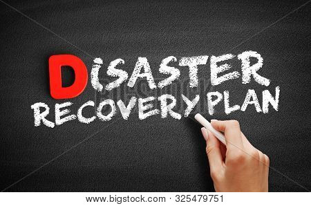 Disaster Recovery Plan Text On Blackboard, Business Concept Background