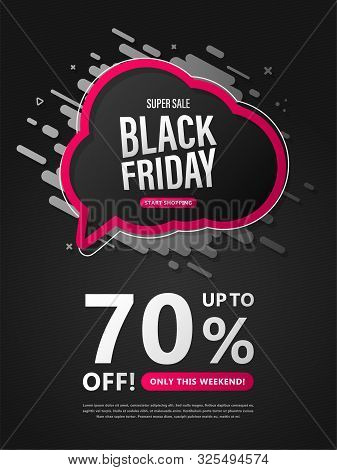 Black Friday Sale Banner. Discount Poster With Speech Bubble And Lettering On Black Background To Ad