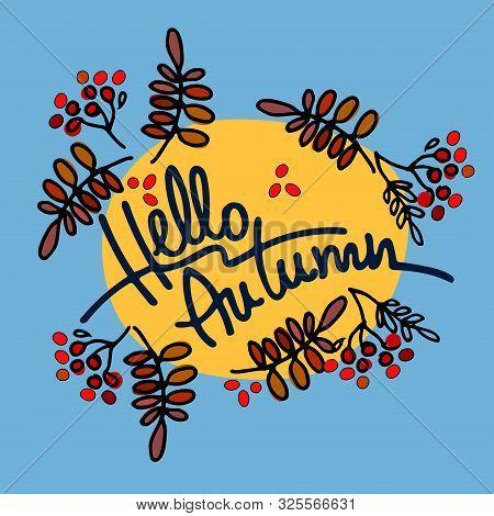 Autumn Seasonal Vector Illustration. Hello Autumn Lettering Against The Background Of The Sun, The S