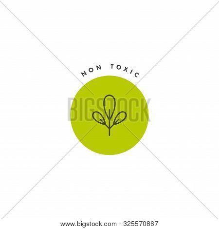 Vector Logo, Badge And Icon For Natural And Organic Products. Non Toxic Sign Design. Symbol Of Healt