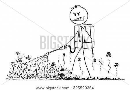 Vector Cartoon Stick Figure Drawing Conceptual Illustration Of Man Spraying Toxic Herbicide Or Weedk