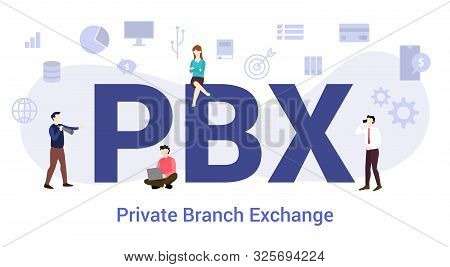 Pbx Private Branch Exchange Concept With Big Word Or Text And Team People With Modern Flat Style - V