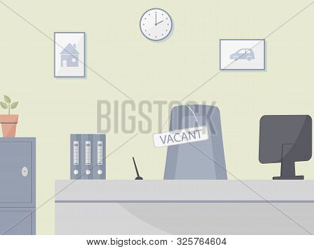 Bank Office Or Insurance Company Interior With Hiring And Recruiting Concept : Vacant Position,empty